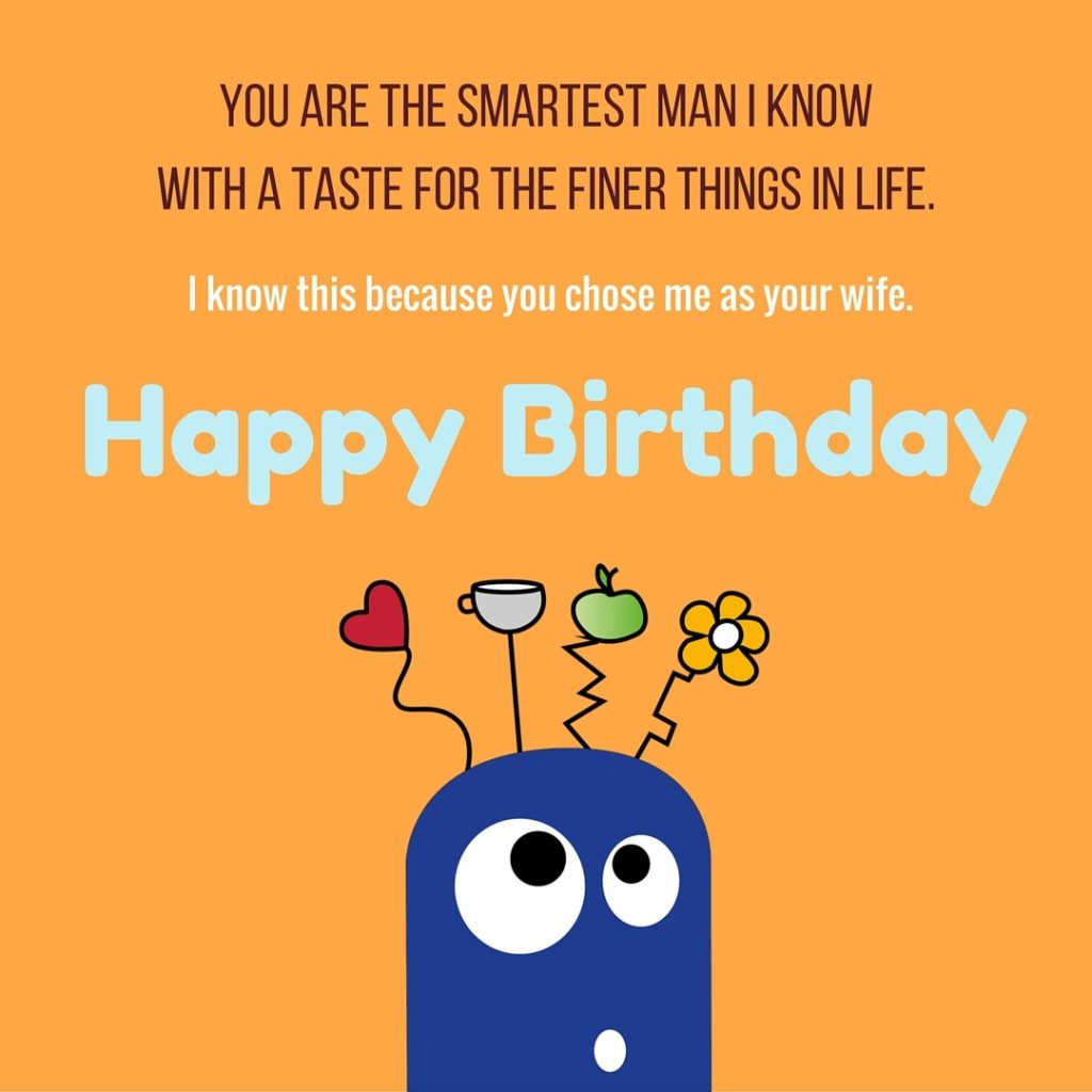 Funny Birthday Wishes For Husband Images
