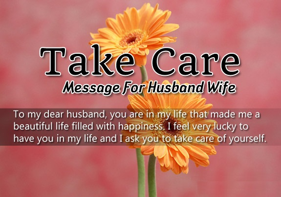 Take care love messages for husband